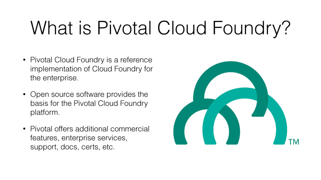 What is Pivotal Cloud Foundry? • Pivotal Cloud ...
