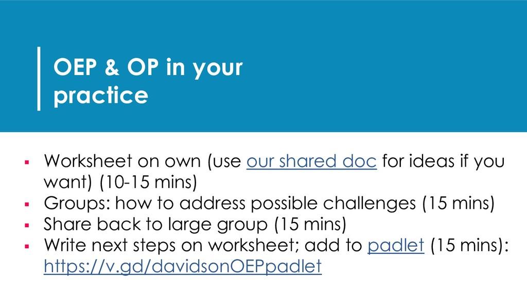 OEP & OP in your practice § Worksheet on own (u...