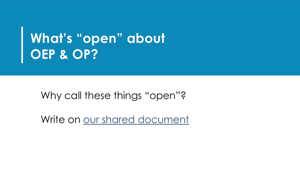 """What's """"open"""" about OEP & OP? Why call these th..."""