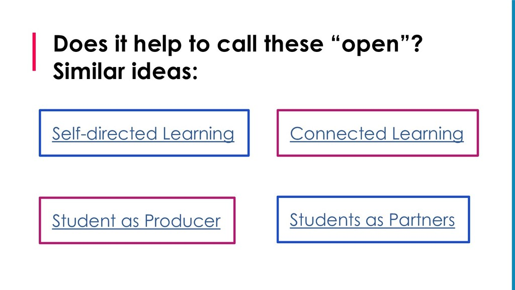 """Does it help to call these """"open""""? Similar idea..."""
