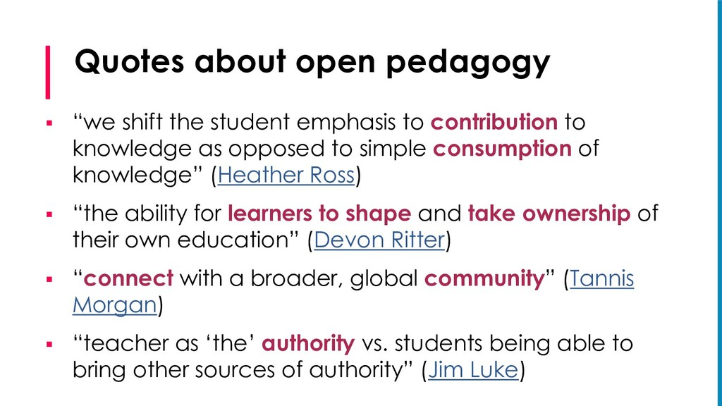 """Quotes about open pedagogy § """"we shift the stud..."""