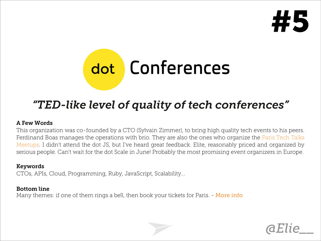 """TED-like level of quality of tech conferences""..."