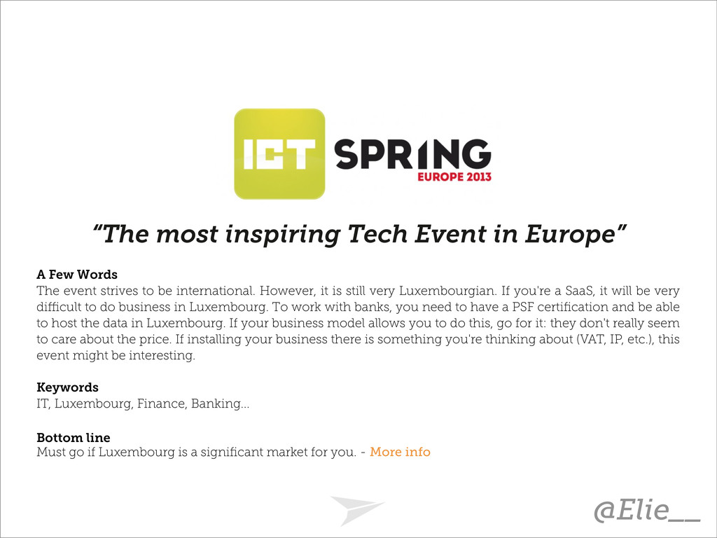 """The most inspiring Tech Event in Europe"" A Few..."