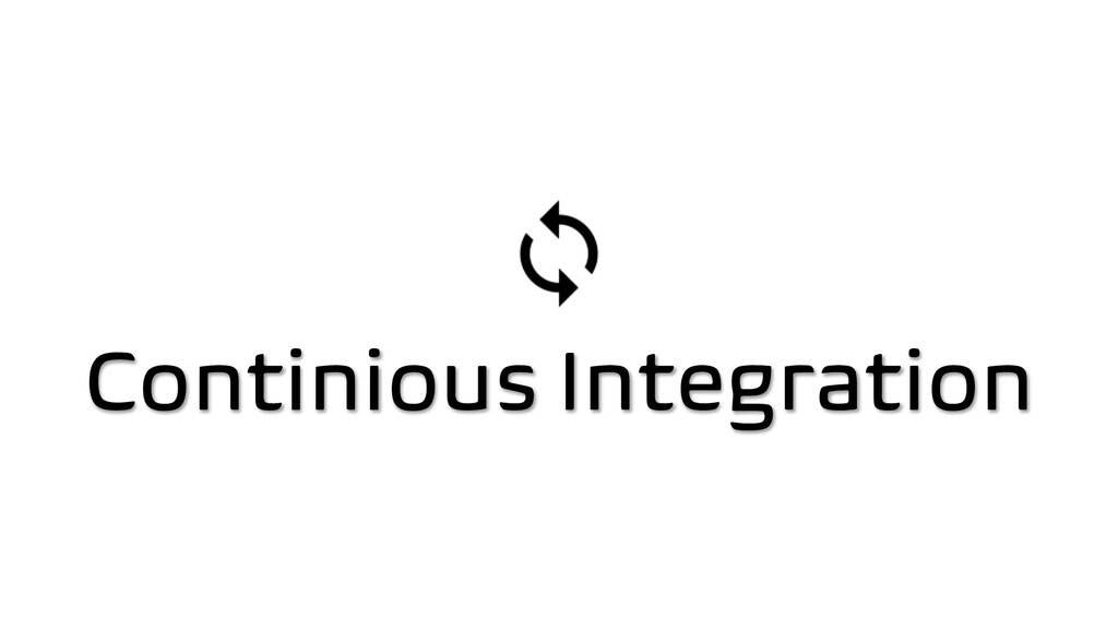 Continious Integration