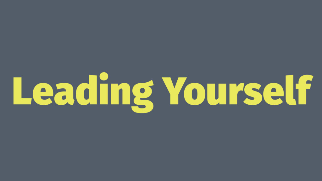 Leading Yourself