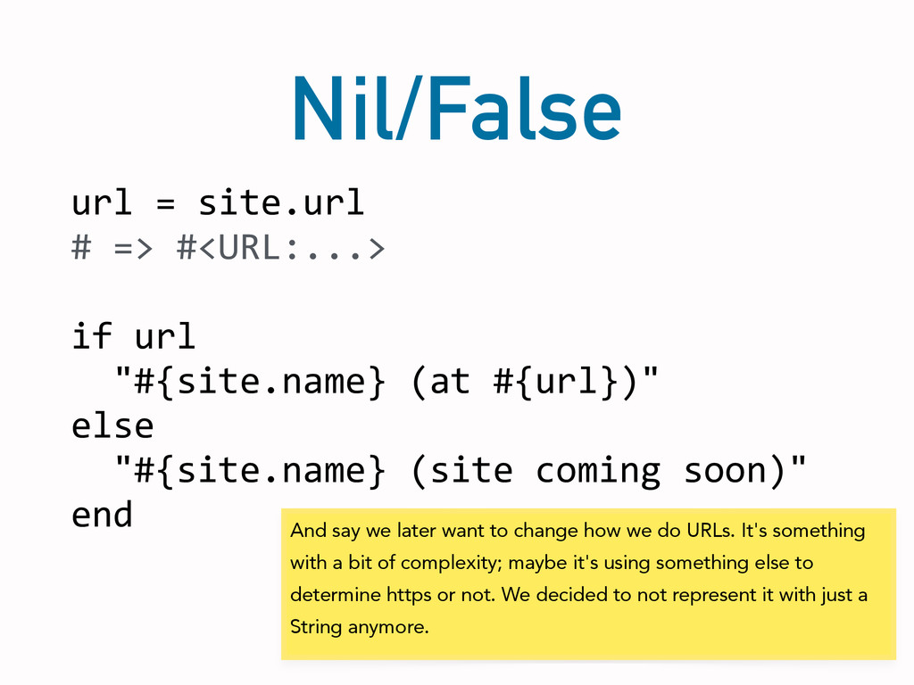 Nil/False url = site.url  # => #...