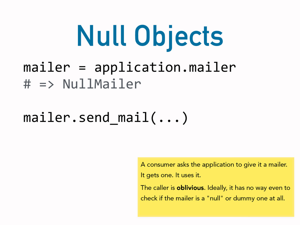 Null Objects mailer	