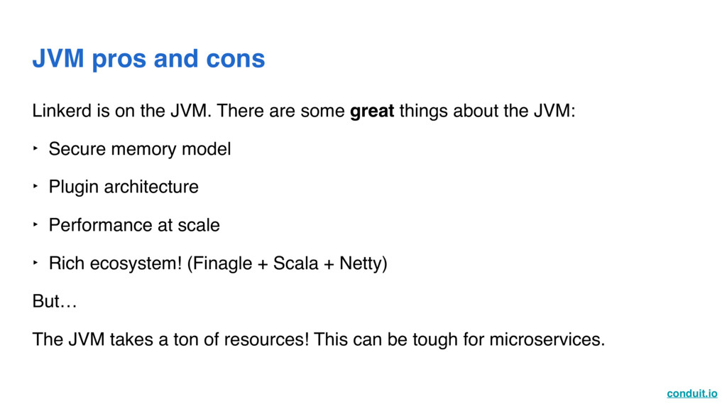 conduit.io JVM pros and cons Linkerd is on the ...