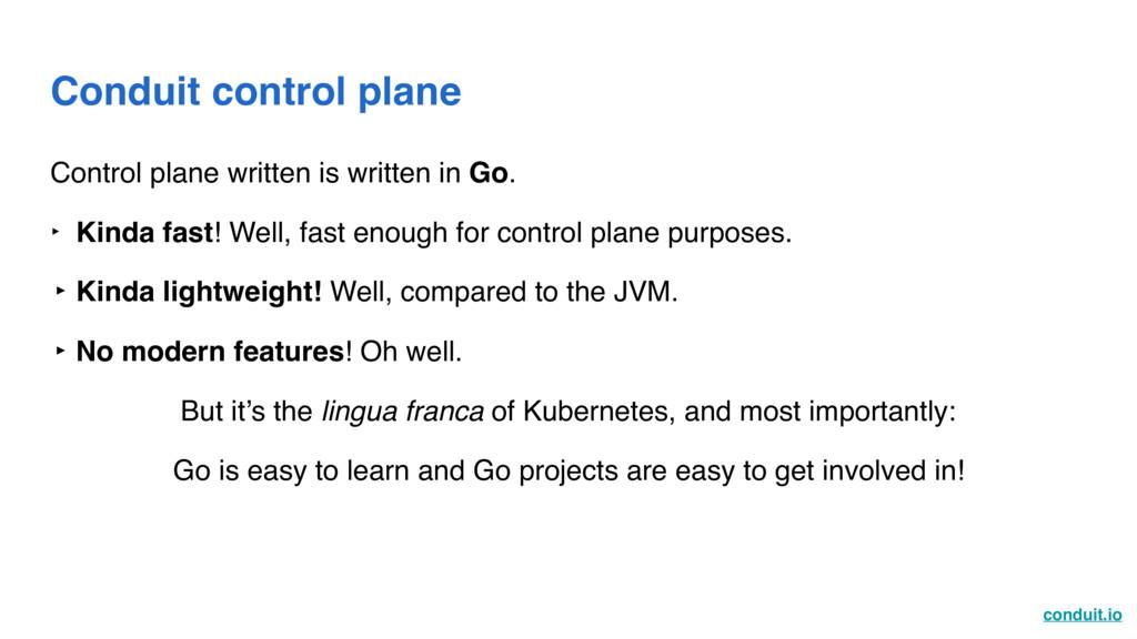 conduit.io Conduit control plane Control plane ...