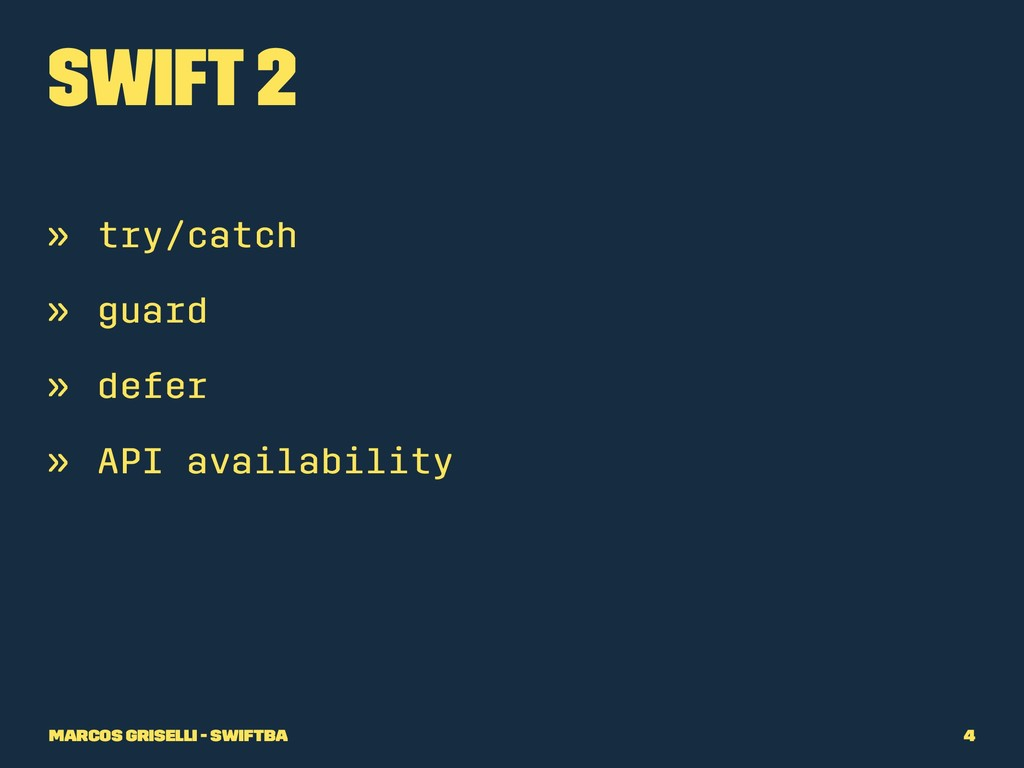Swift 2 » try/catch » guard » defer » API avail...