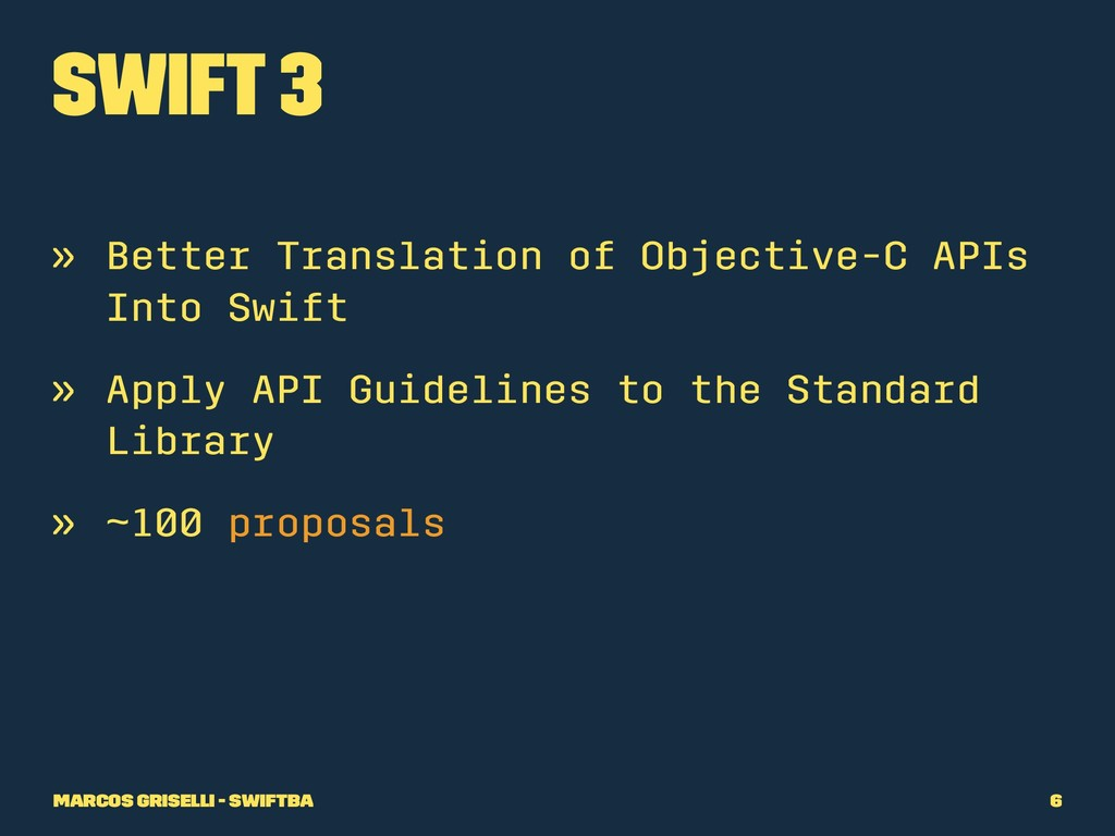 Swift 3 » Better Translation of Objective-C API...
