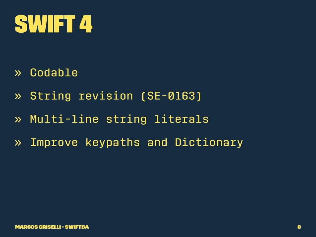 Swift 4 » Codable » String revision (SE-0163) »...