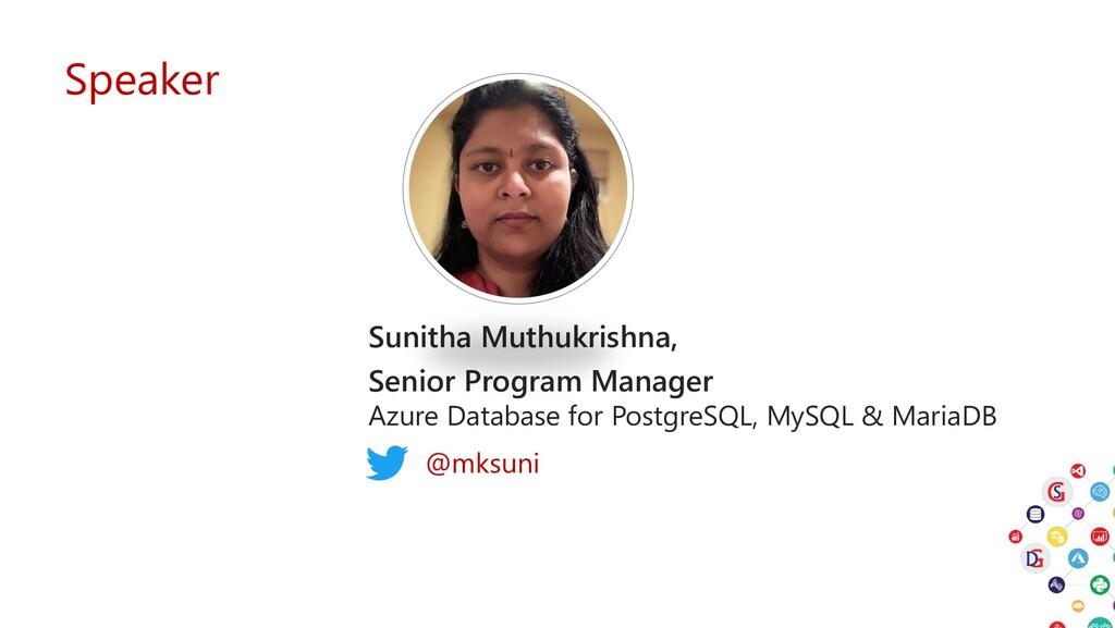 Speaker Sunitha Muthukrishna, Senior Program Ma...