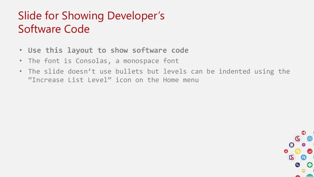 Slide for Showing Developer's Software Code • U...