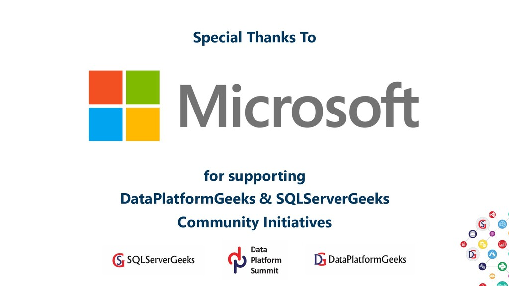 Special Thanks To for supporting DataPlatformGe...