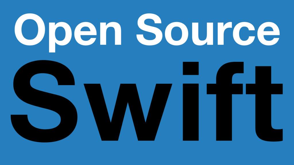Open Source Swift
