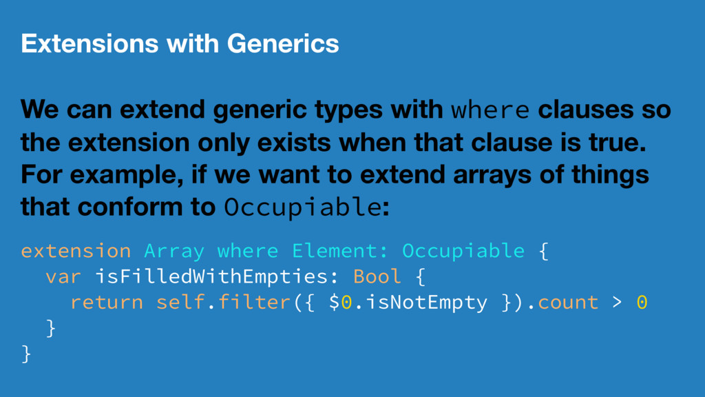 Extensions with Generics We can extend generic ...