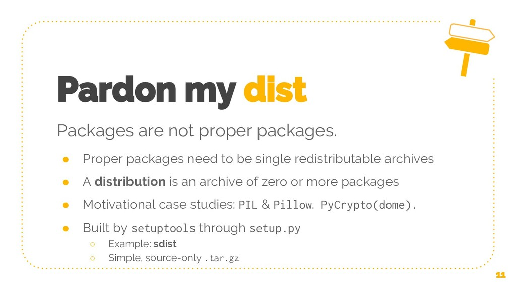 Pardon my dist ● Proper packages need to be sin...