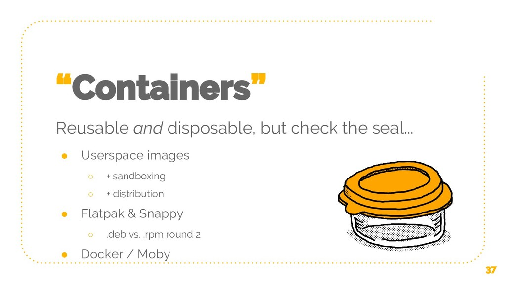 """Containers"" Reusable and disposable, but check..."