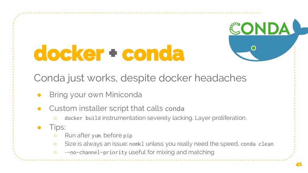 docker + conda Conda just works, despite docker...