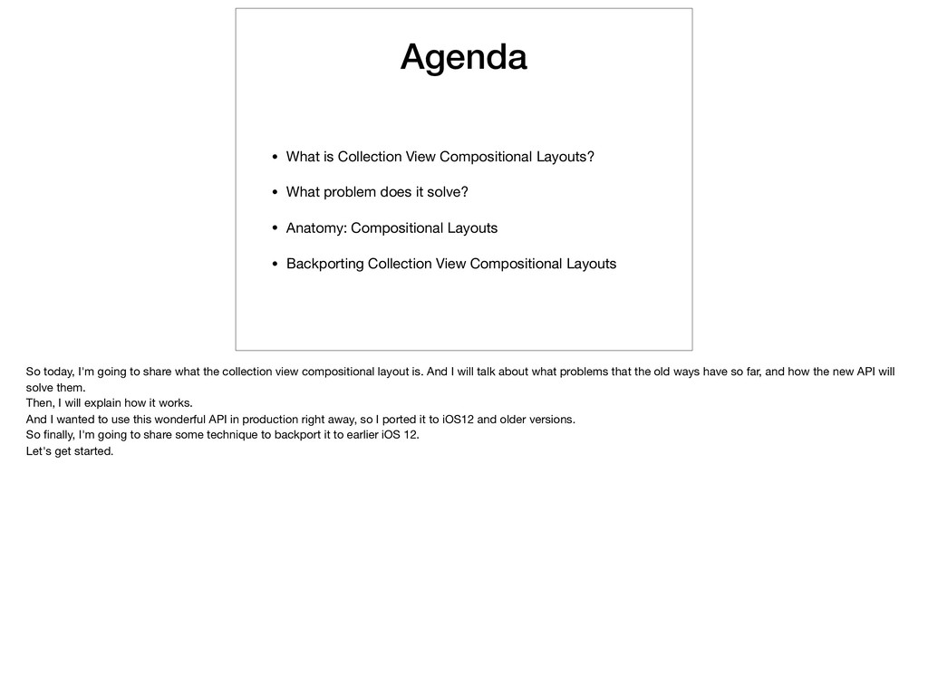 Agenda • What is Collection View Compositional ...