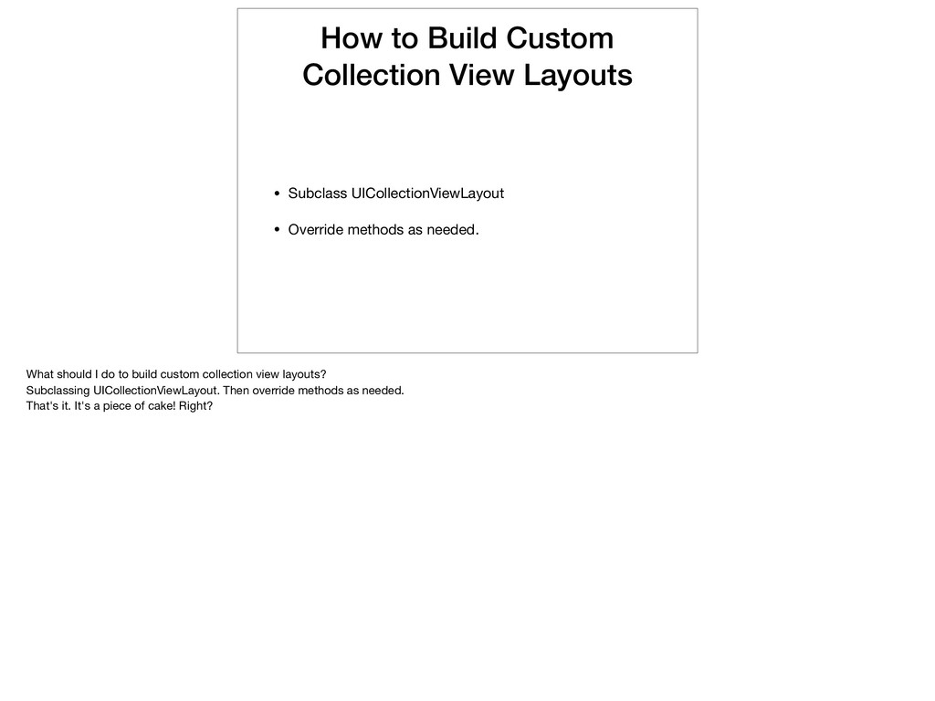 How to Build Custom Collection View Layouts • S...