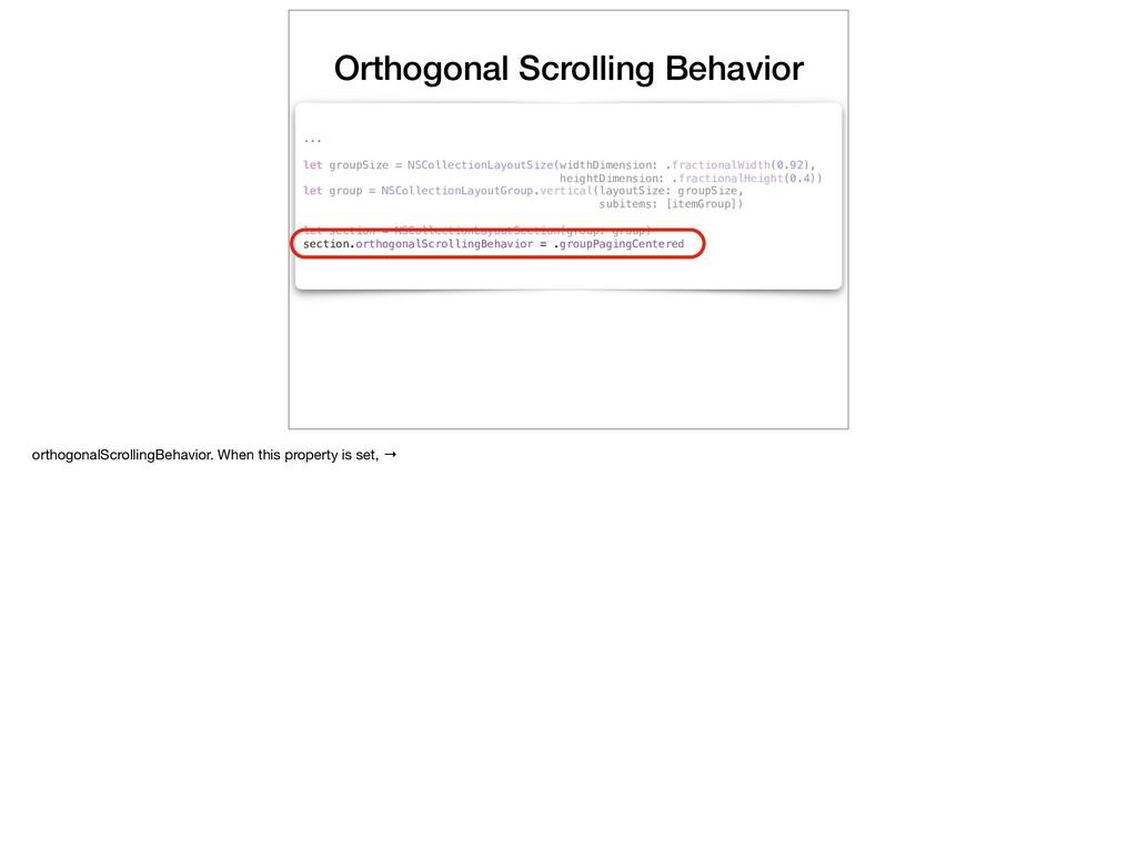 Orthogonal Scrolling Behavior ... let groupSize...