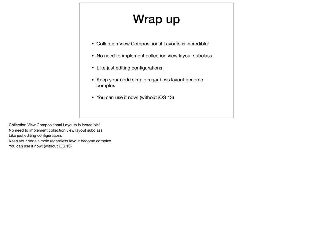 Wrap up • Collection View Compositional Layouts...