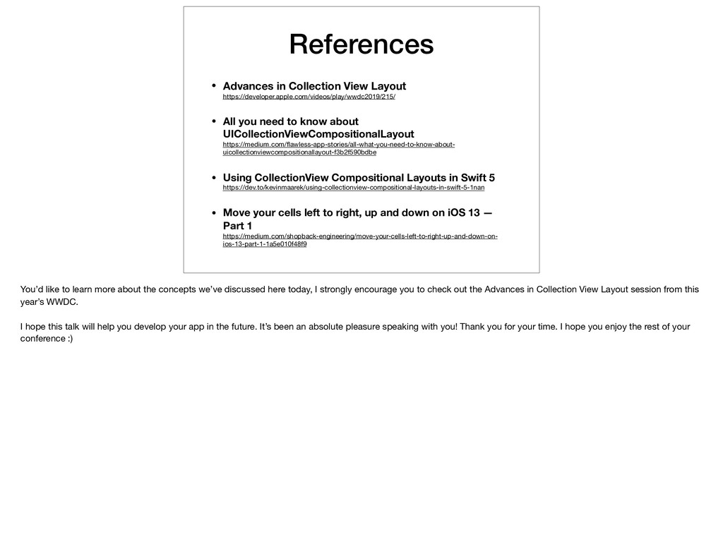 References • Advances in Collection View Layout...