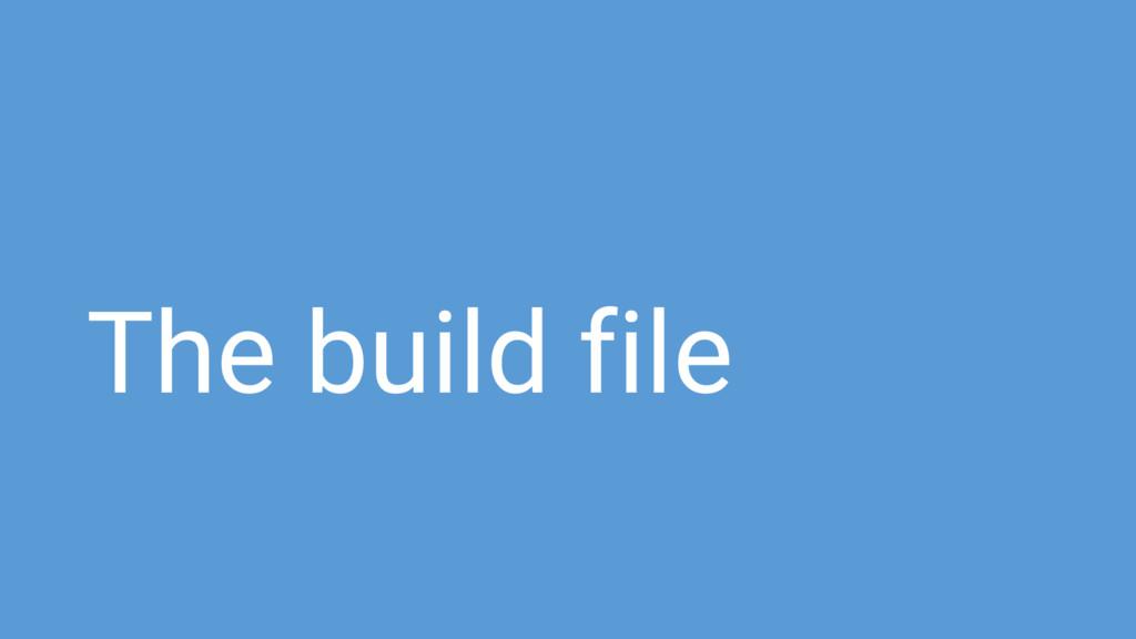 The build file