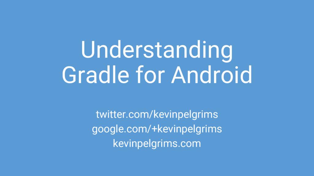 Understanding Gradle for Android twitter.com/ke...