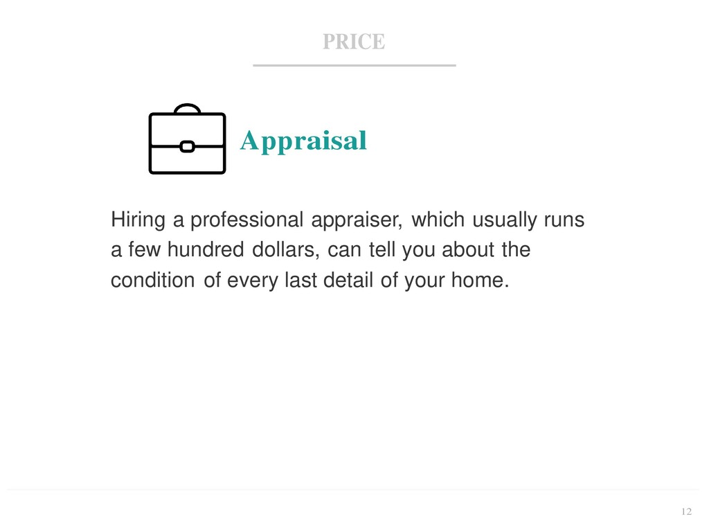 12 PRICE Appraisal Hiring a professional apprai...