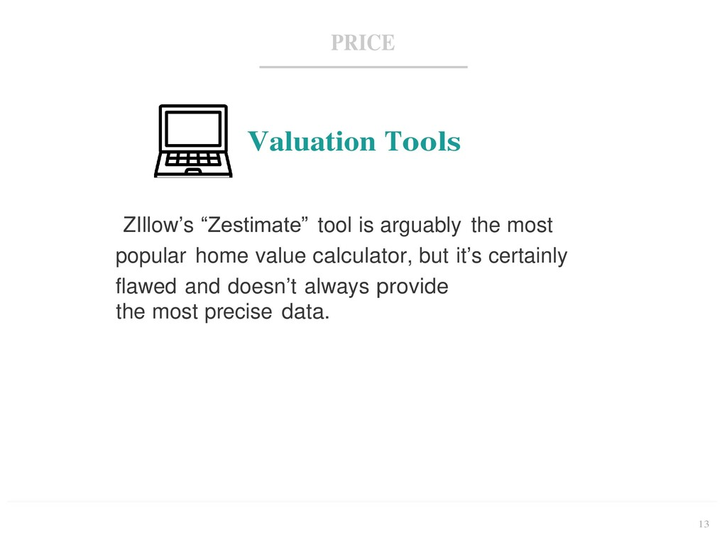 """13 PRICE Valuation Tools ZIllow's """"Zestimate"""" t..."""