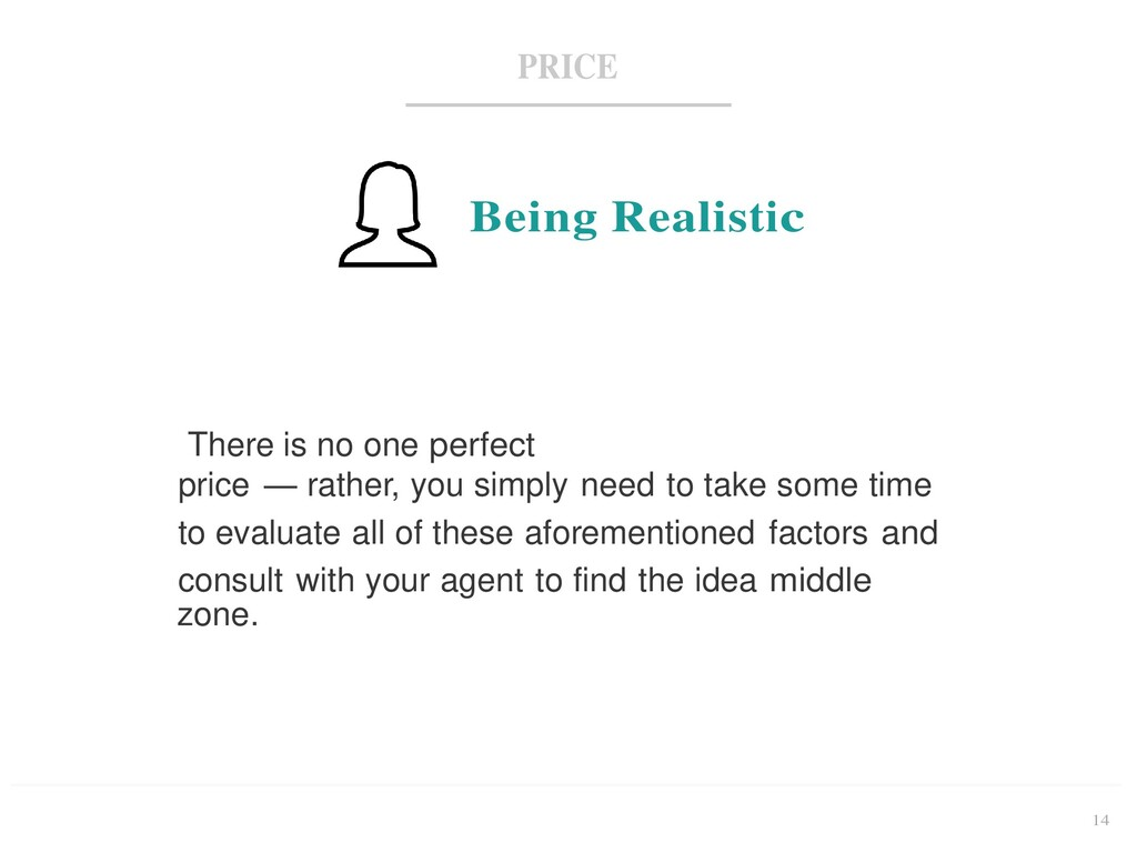 14 PRICE Being Realistic There is no one perfec...