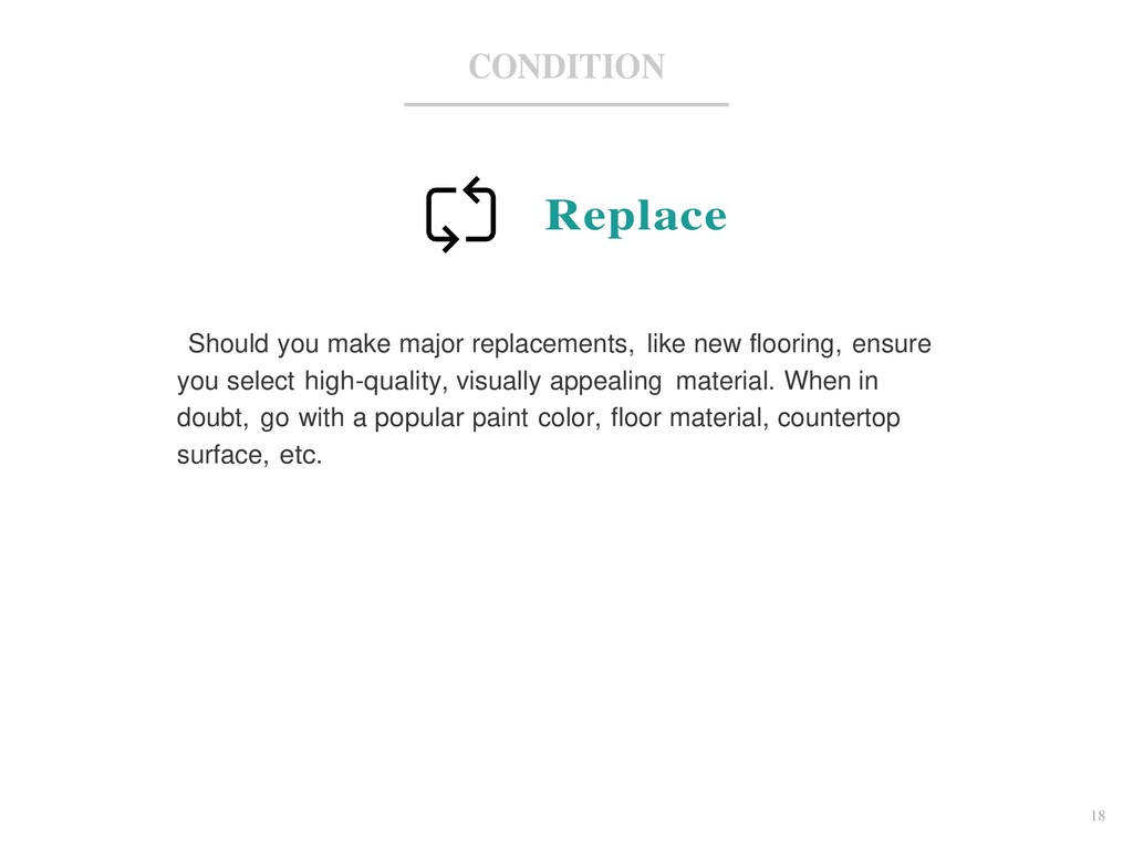 18 CONDITION Replace Should you make major repl...