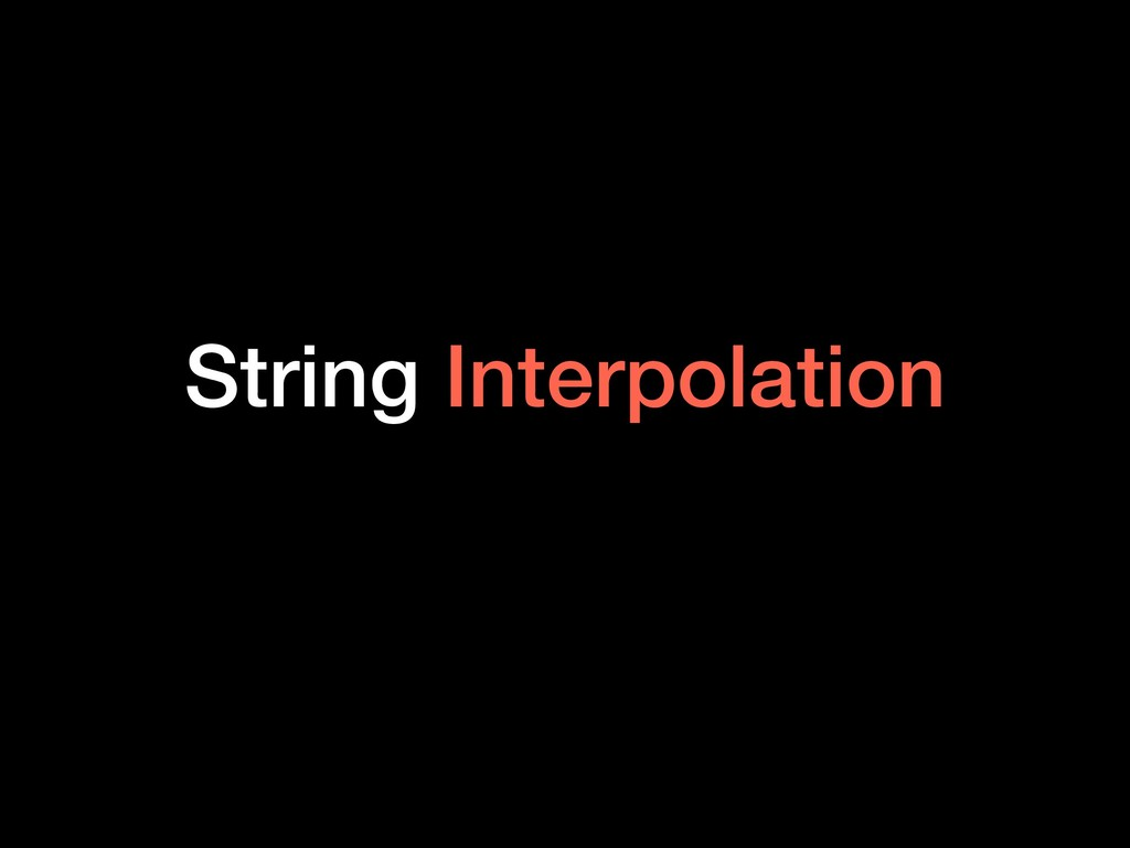 String Interpolation