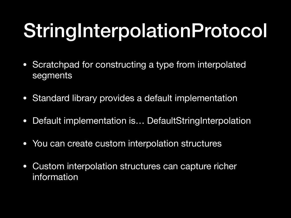 StringInterpolationProtocol • Scratchpad for co...