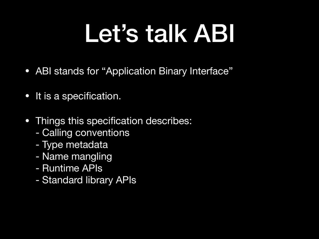"""Let's talk ABI • ABI stands for """"Application Bi..."""