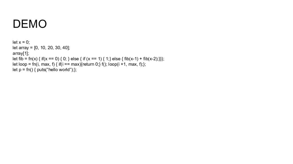 DEMO let x = 0; let array = [0, 10, 20, 30, 40]...