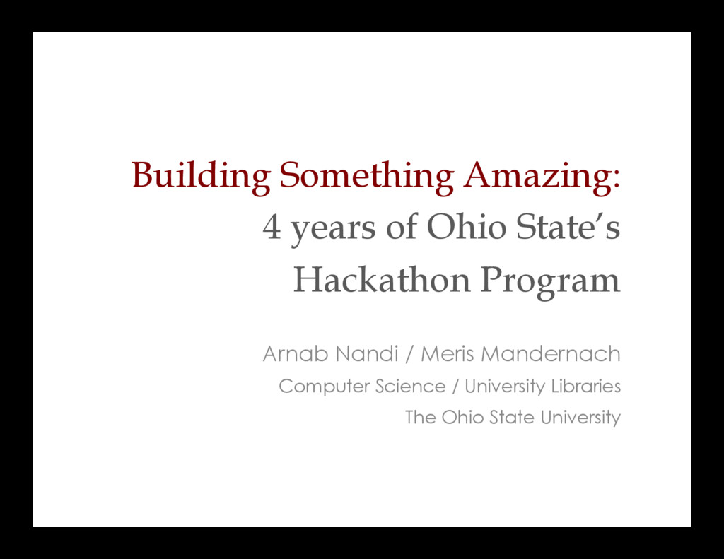 Building Something Amazing: 4 years of Ohio Sta...