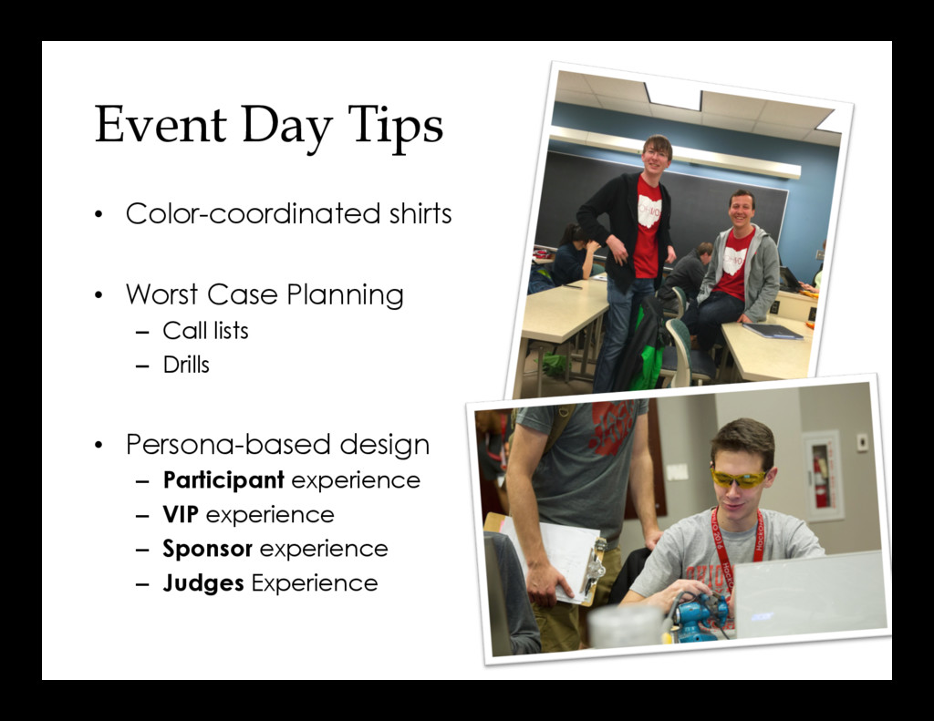 Event Day Tips •  Color-coordinated shirts •  W...