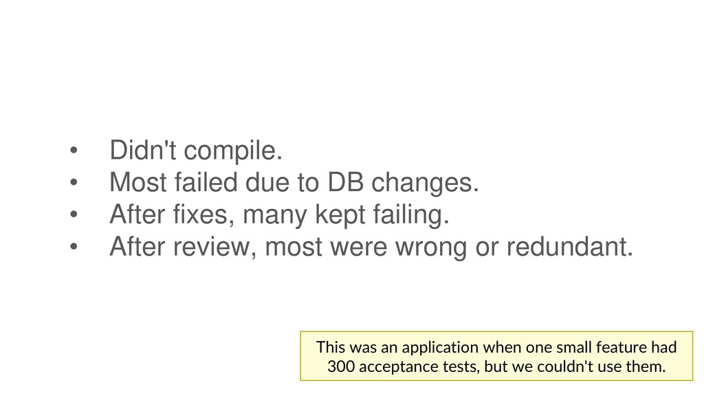 • Didn't compile. • Most failed due to DB chang...