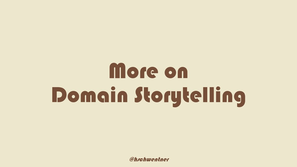 @hschwentner More on Domain Storytelling