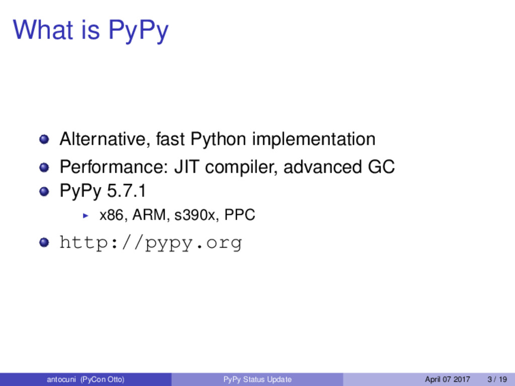 What is PyPy Alternative, fast Python implement...