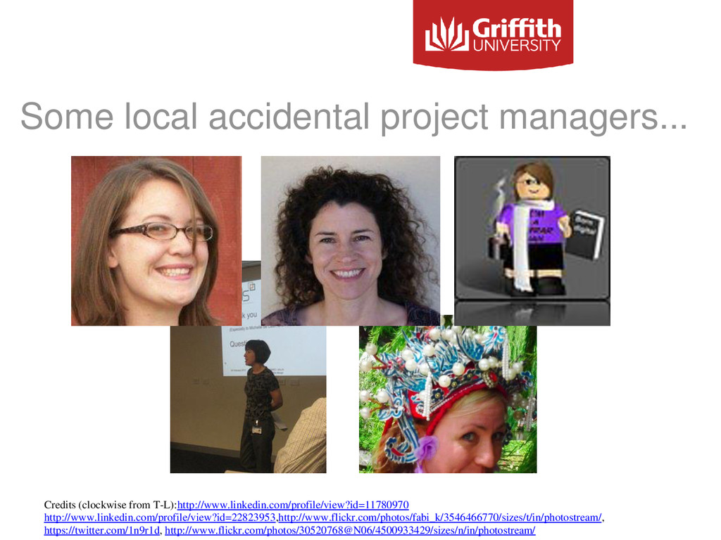 Some local accidental project managers... Credi...