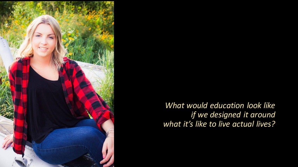 What would education look like if we designed i...