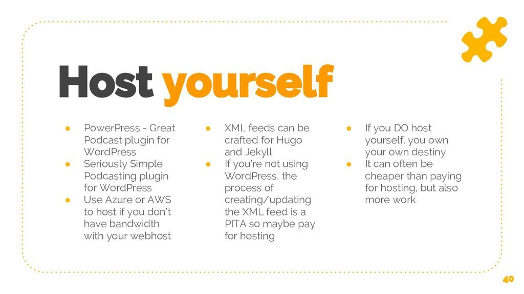 Host yourself ● PowerPress - Great Podcast plug...