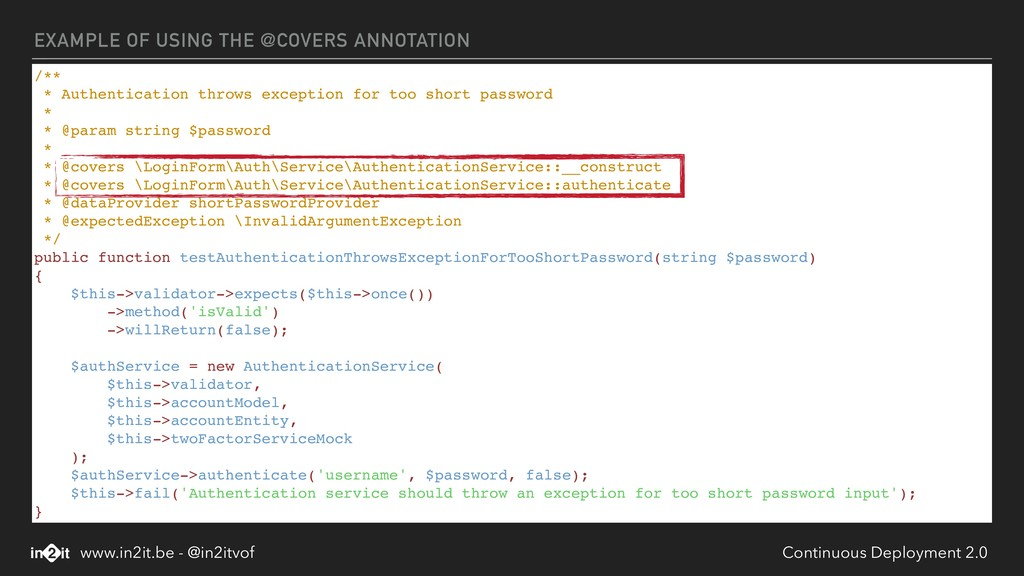 EXAMPLE OF USING THE @COVERS ANNOTATION /** * A...