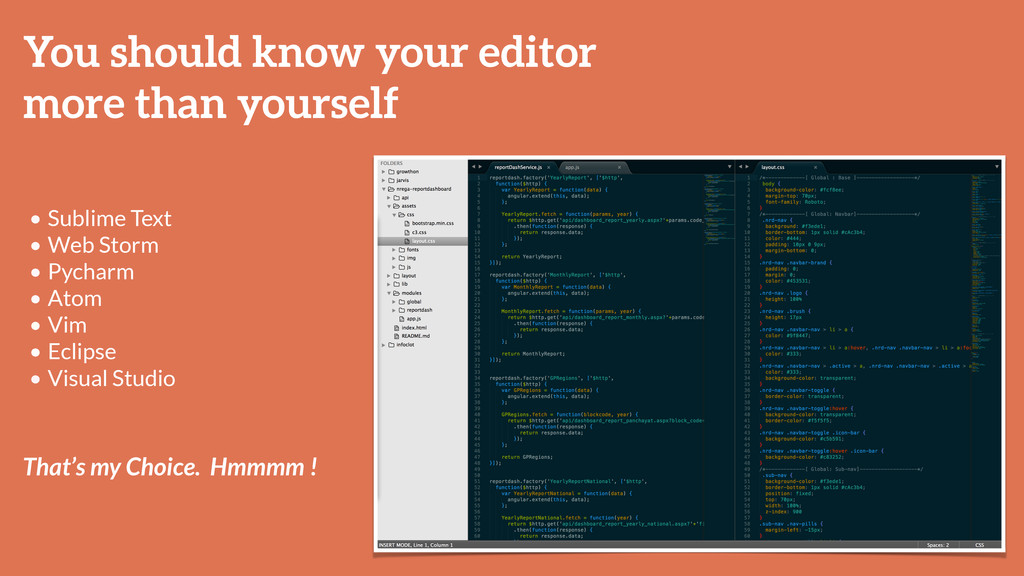 You should know your editor more than yourself ...