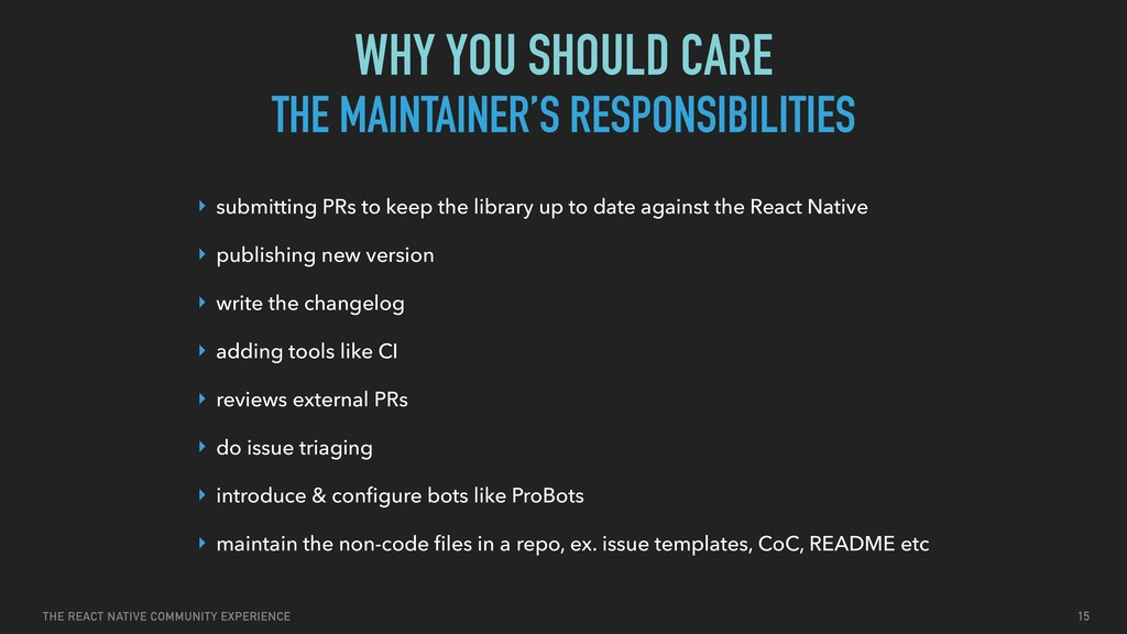 THE REACT NATIVE COMMUNITY EXPERIENCE THE MAINT...